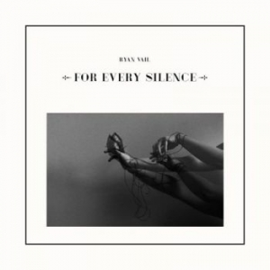 ryan-vail-for-every-silence-tn